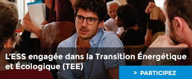 L'ESS engagée dans la Transition Énergétique et Écologique (TEE)